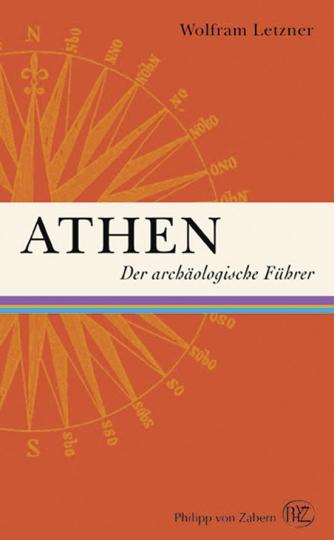 Athen. Der archäologische Führer.