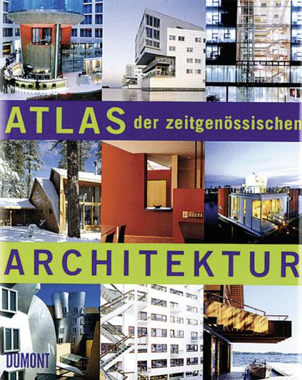 Atlas der zeitgenössischen Architektur.