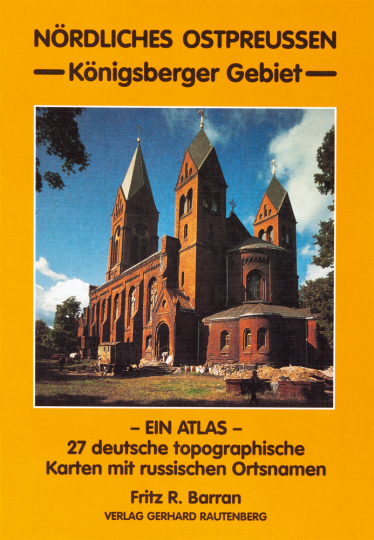 Atlas Nördliches Ostpreußen. Königsberger Gebiet.