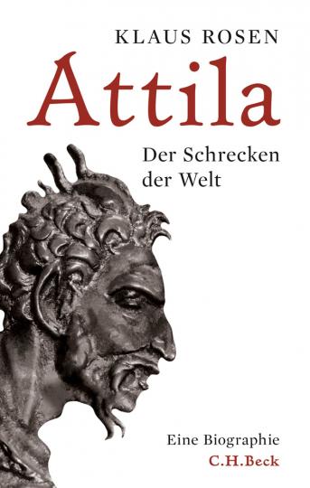 Attila. Der Schrecken der Welt.