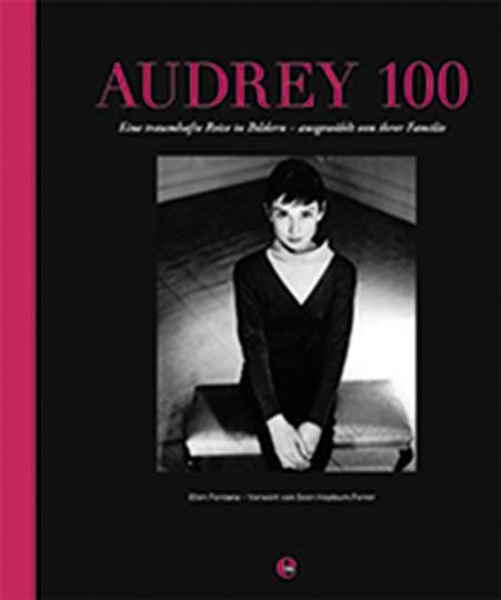 Audrey 100. Eine traumhafte Reise in Bildern - ausgewählt von ihrer Familie.