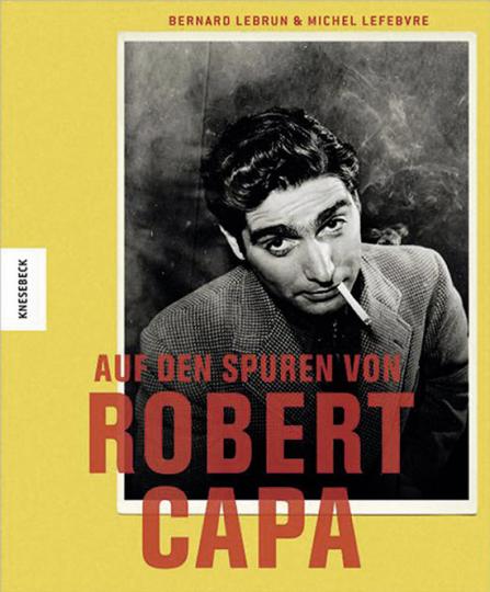 Auf den Spuren von Robert Capa.