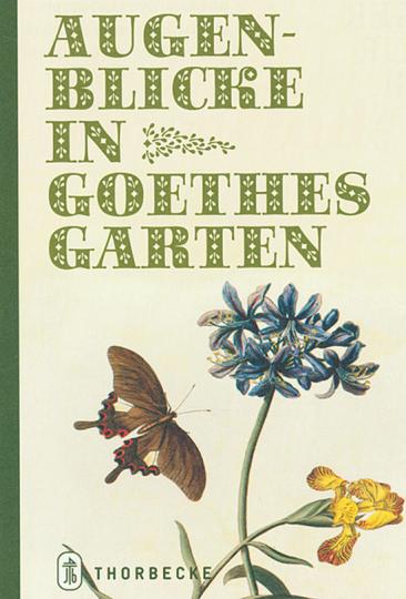 Augenblicke in Goethes Garten.