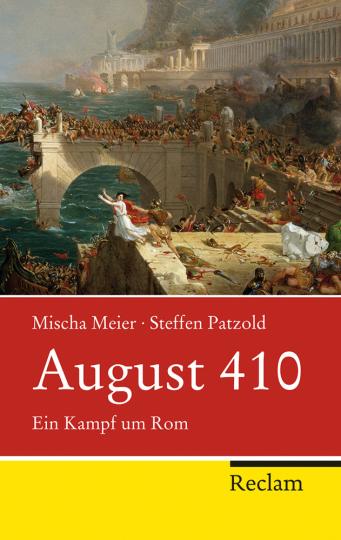 August 410. Ein Kampf um Rom.