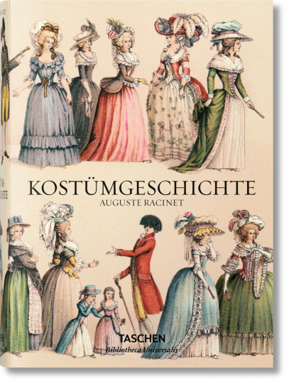 Auguste Racinet. Kostümgeschichte.