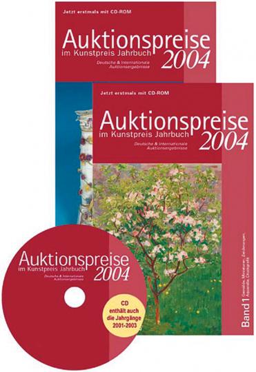 Auktionspreise im Kunstpreis Jahrbuch 2004 - Deutsche und internationale Auktionsergebnisse (2 Bände + CD-ROM)