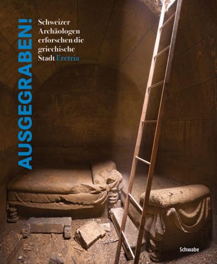 Ausgegraben! Schweizer Archäologen erforschen die griechische Stadt Eretria.