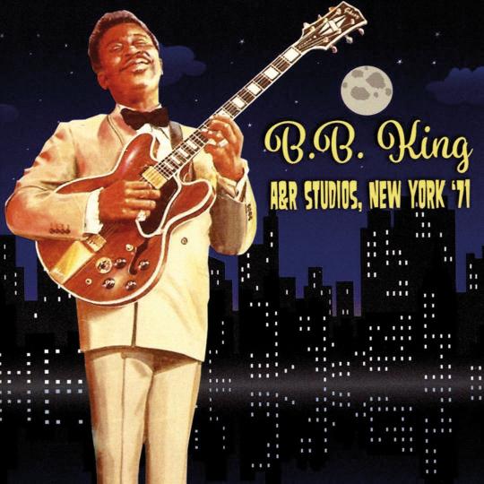 B.B. King. A&R Studios, New York '71. CD.