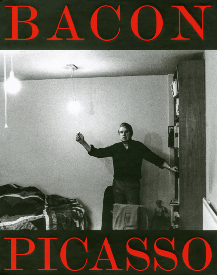 Bacon - Picasso. The Life of Images.