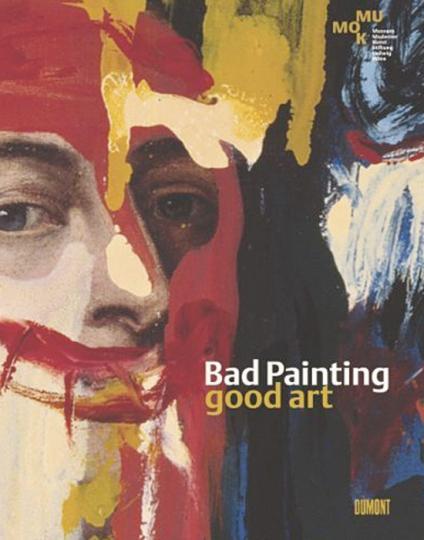 Bad Painting. Good Art.