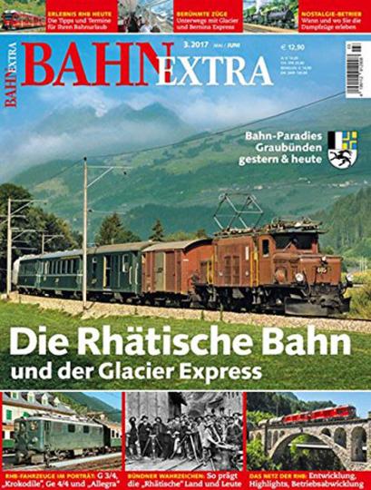 Bahn extra: Die Rhätische Bahn und der Glacier Express mit DVD