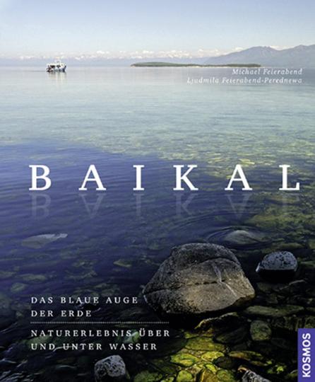 Baikal. Das blaue Auge der Erde, Naturerlebnis über und unter Wasser.