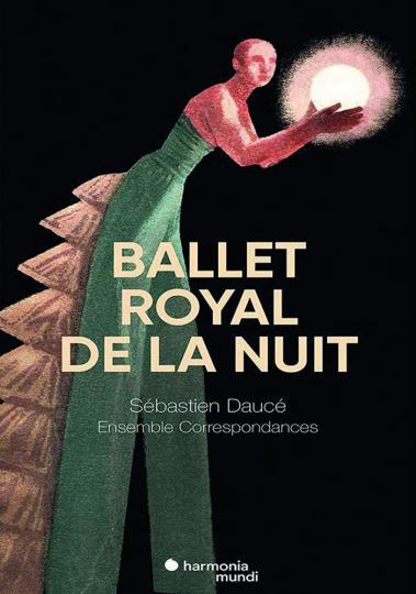 Ballet Royal De La Nuit. 3 CDs, 1 DVD.