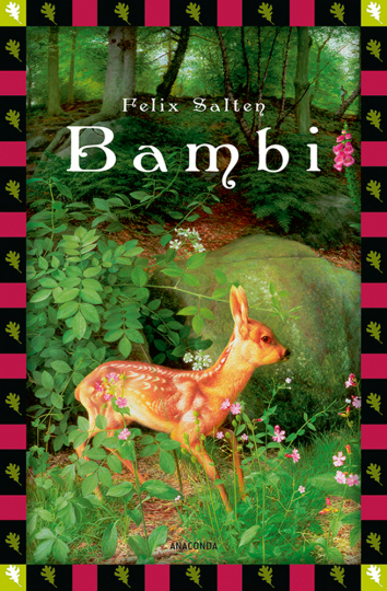 Bambi. Eine Lebensgeschichte aus dem Walde.