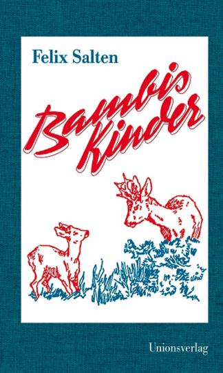 Bambis Kinder: Eine Familie im Walde.