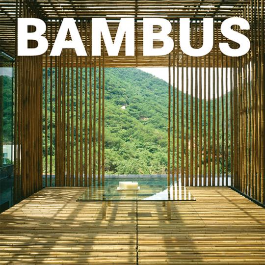 Bambus. Architektur und Wohnen.
