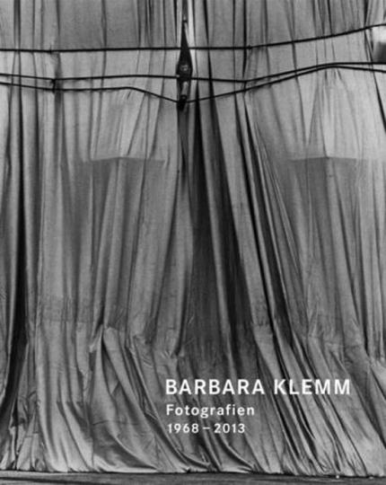 Barbara Klemm. Fotografien 1968-2013.