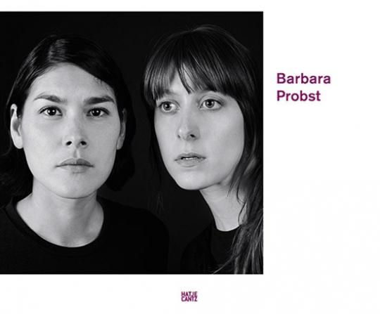 Barbara Probst. Fotografien.