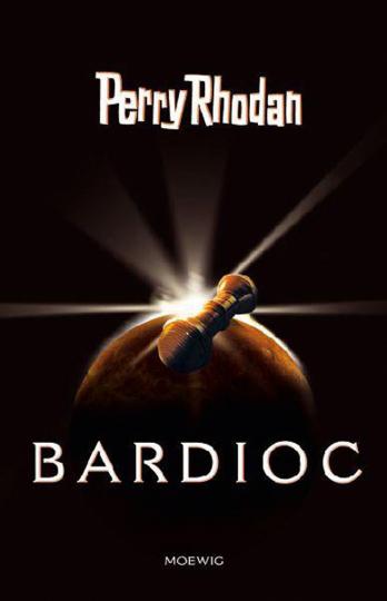 Bardioc. Perry Rhodan.