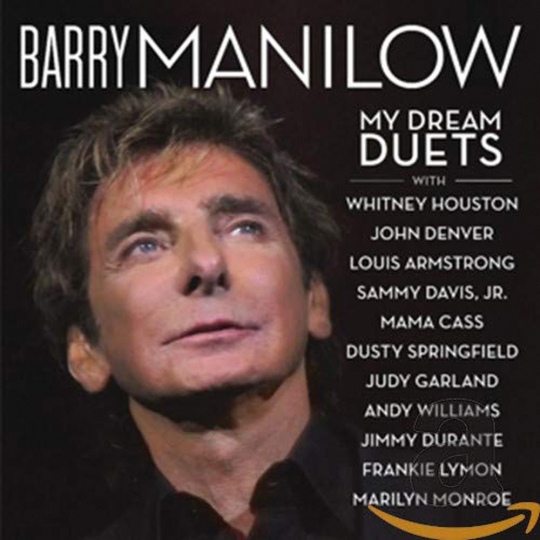 Barry Manilow: My Dream Duets. CD.