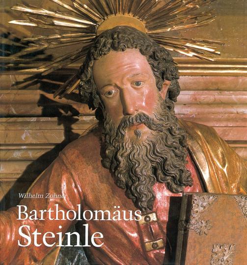 Bartholomäus Steinle um 1580-1628/29. Bildhauer und »Director über den Kirchenbau zu Weilheim«.