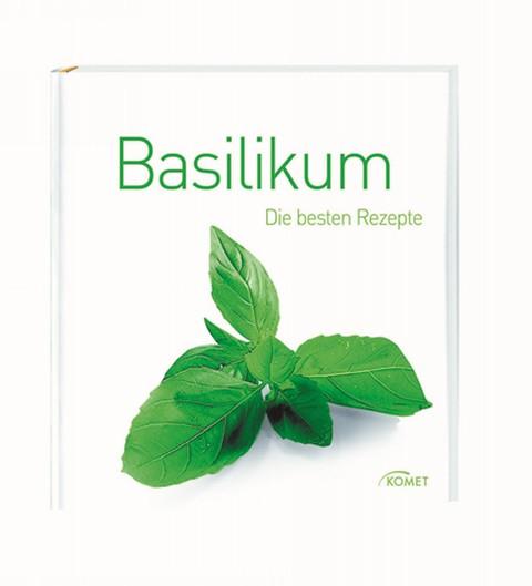 Basilikum - Die besten Rezepte