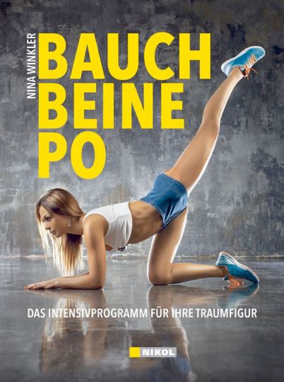 Bauch, Beine, Po intensiv - Das Intensivprogramm für die Traumfigur