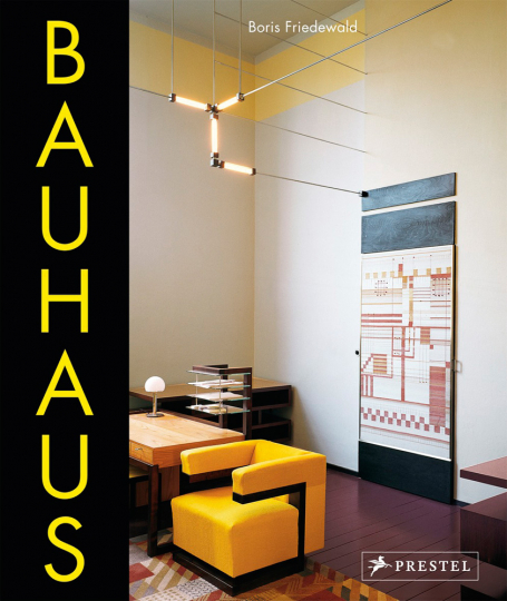 Bauhaus. Von Boris Friedewald.