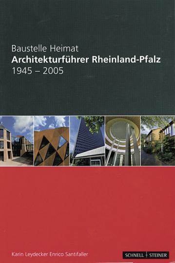 Baustelle Heimat Architekturführer Rheinland-Pfalz 1945-2005