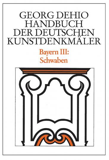 Bayern III: Schwaben. Georg Dehio: Handbuch der Deutschen Kunstdenkmäler.