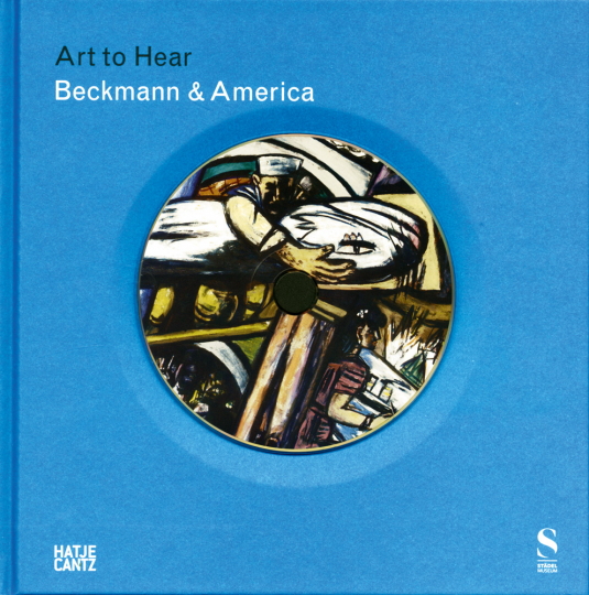 Beckmann and America. Kunst zum Hören. Buch mit CD.