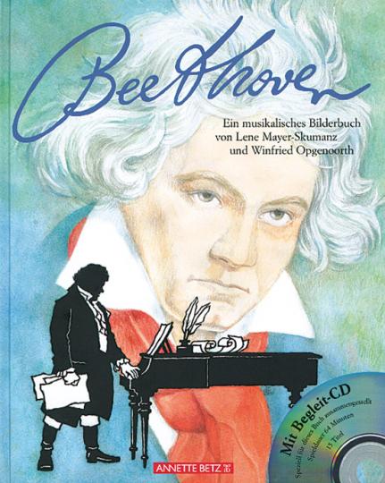 Beethoven. Ein musikalisches Bilderbuch. Mit Begleit-CD.