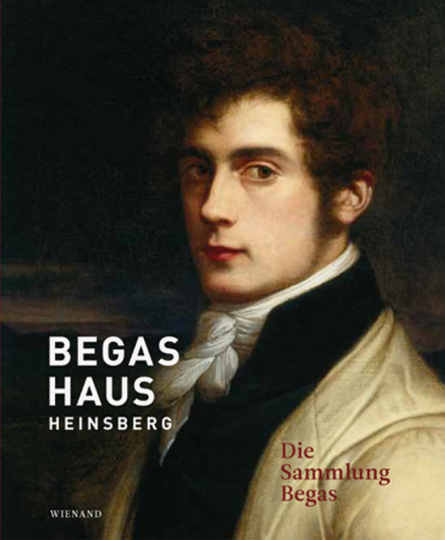 Begas Haus Heinsberg. Die Sammlung Begas. (Bd. II)