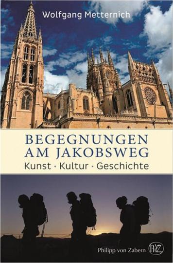 Begegnungen am Jakobsweg. Kunst, Kultur, Geschichte.