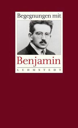 Begegnungen mit Walter Benjamin.