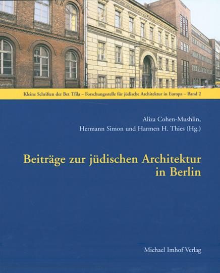 Beiträge zur jüdischen Architektur in Berlin.