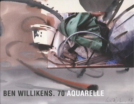 Ben Willikens. 70 Aquarelle.