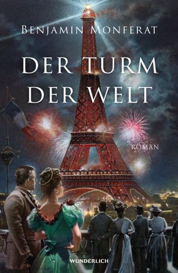 Benjamin Monferat. Der Turm der Welt. Historischer Roman.