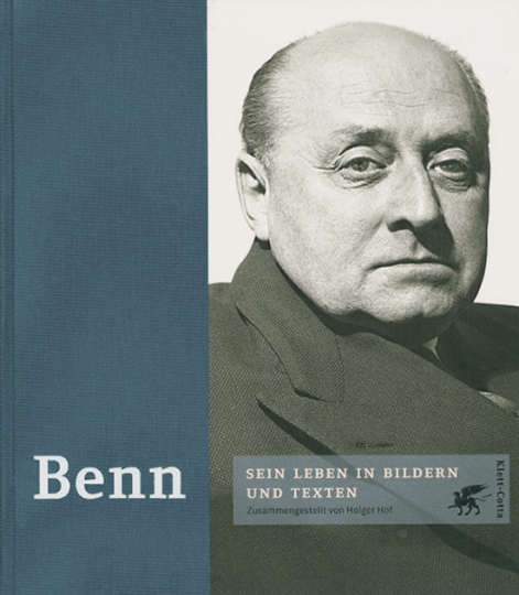 Benn. Sein Leben in Bildern und Texten.