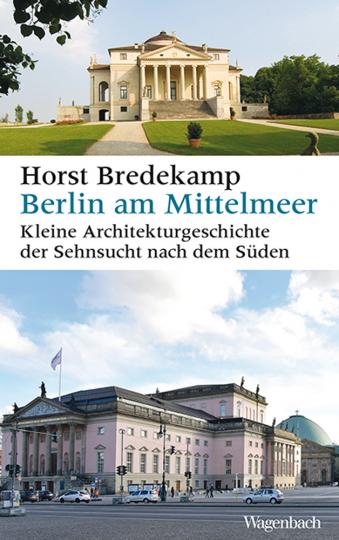 Berlin am Mittelmeer. Eine kleine Stadtgeschichte.