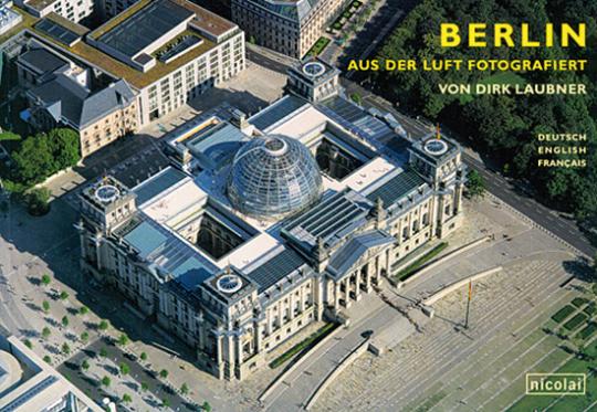 Berlin aus der Luft fotografiert.