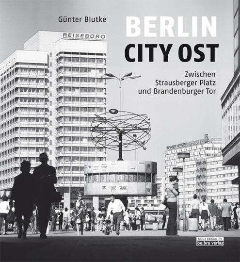Berlin City Ost. Zwischen Strausberger Platz und Brandenburger Tor.