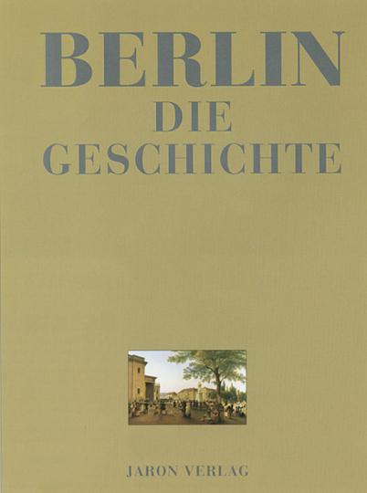 Berlin - Die Geschichte.