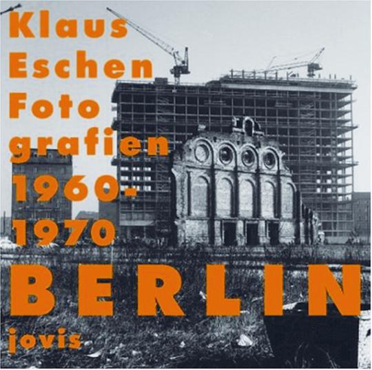 Berlin - Fotografien 1960-1970