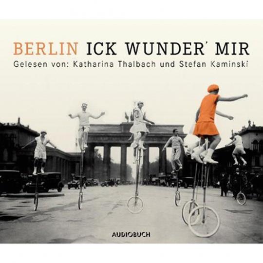 Berlin Ick wunder mir.