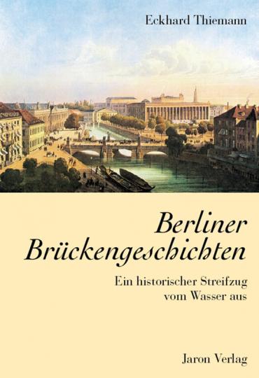 Berliner Brückengeschichten.