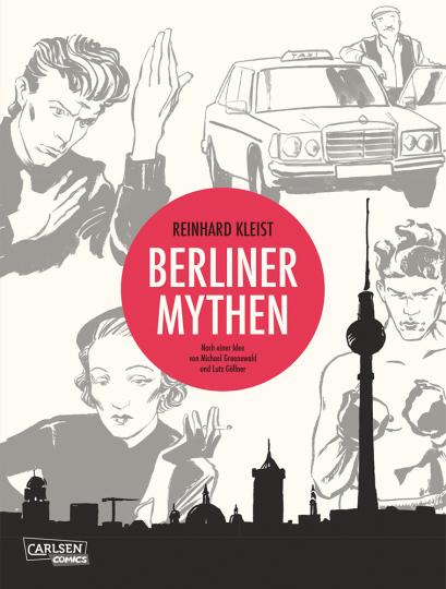 Berliner Mythen. Graphic Novel.