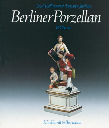 Berliner Porzellan. 2 Bände.
