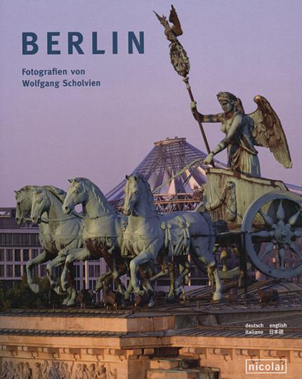 Berlin: Fotografiert von Wolfgang Scholvien.