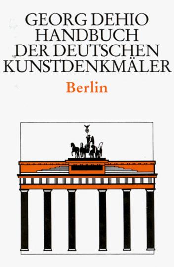 Berlin. Handbuch der deutschen Kunstdenkmäler.